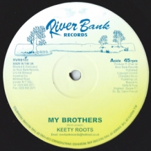 "10"" KEETY ROOTS - MY BROTHERS"