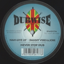 "10"" DANNY VIBES - NAH GIVE UP/WINSTON SAX ROSE - FISHERMAN ROSE"