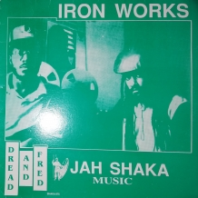 LP DREAD AND FRED - IRON WORKS