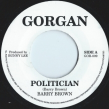 "7"" BARRY BROWN - POLITICIAN"