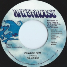 "7"" PAD ANTHONY - CHARGE DEM"