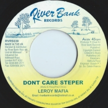 "7"" LEROY MAFIA - DONT CARE STEPPER"
