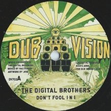 "7"" THE DIGITAL BROTHERS - DON'T FOOL I N I"