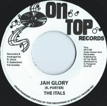 "7"" THE ITALS - JAH GLORY"