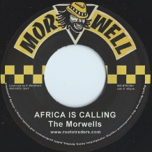 "7"" THE MORWELLS - AFRICA IS CALLING"