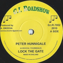 "7"" PETER HUNNIGALE - LOCK THE GATE"