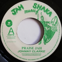 "7"" JOHNNY CLARKE - PRAISE JAH"