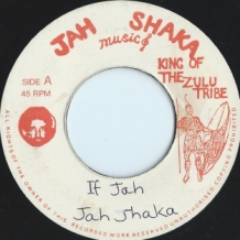 "7"" JAH SHAKA - IF JAH IS FOR I AND I"