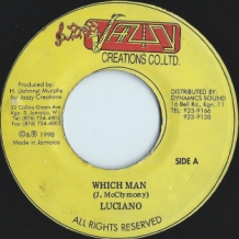 "7"" LUCIANO - WHICH MAN"
