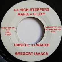 "7"" GREGORY ISAACS -TRIBUTE TO WADEE"