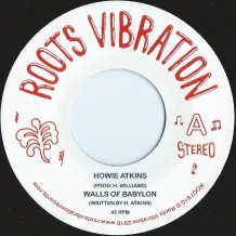 "7"" HOWIE ATKINS - WALLS OF BABYLON"