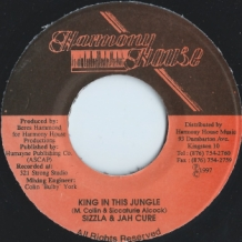 "7"" SIZZLA & JAH CURE - KING IN THIS JUNGLE"