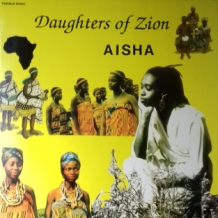 LP AISHA - DAUGHTERS OF ZION