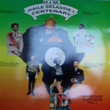 LP H.I.M. HAILE SELASSIE I CENTENARY VARIOUS ARTISTS VOL:1