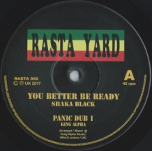 "10"" SHAKA BLACK - YOU BETTER BE READY"