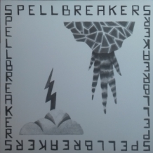 "12"" SPELLBREAKERS - WHO FEELS IT KNOWS IT/RIGHTEOUSNESS"