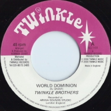 "7"" TWINKLE BROTHERS - WORLD DOMINION"