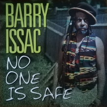LP BARRY ISSAC - NO ONE IS SAFE