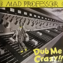 LP MAD PROFESSOR - DUB ME CRAZY