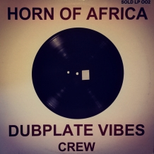 LP DUBPLATE VIBES CREW - HORN OF AFRICA