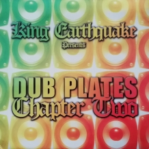 LP KING EARTHQUAKE - DUBPLATES CHAPTER TWO