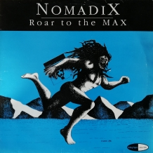 LP NOMADIX - ROAR TO THE MAX